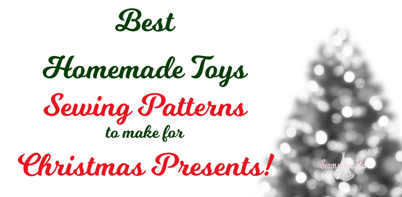 Best homemade toys sewing patterns to make for christmas presents best homemade toys sewing patterns to make for christmas presents jeuxipadfo Choice Image