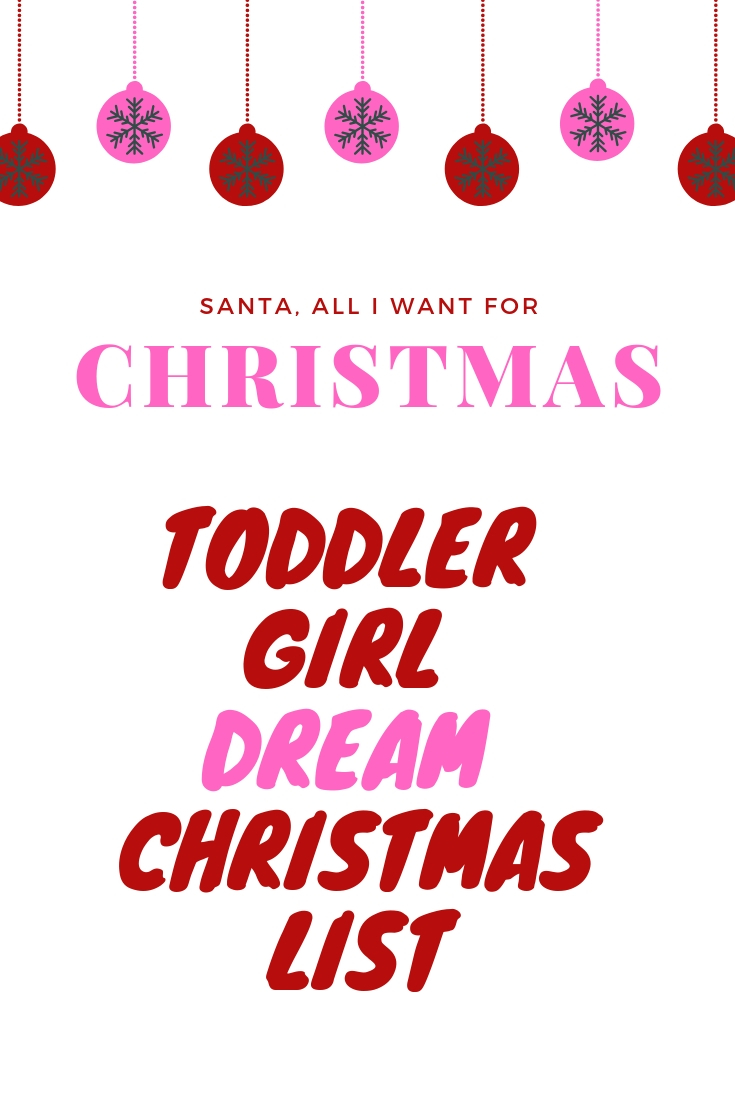 Christmas Gift Ideas for Toddler Girls, Dream List - Seams Sew Lo